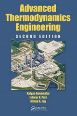 Advanced Thermodynamics Engineering | Annamalai, Kalyan ; Puri, Ishwar K. ; Jog, Milind A. |