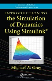 Introduction to the Simulation of Dynamics Using Simulink