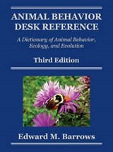 Animal Behavior Desk Reference | Edward M. Barrows |