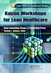 Kaizen Workshops for Lean Healthcare