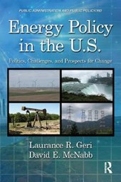 Energy Policy in the U.S. | Geri, Laurance R.; McNabb, David E. |