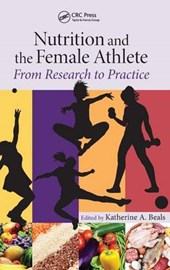 Nutrition and the Female Athlete | Katherine A. Beals |