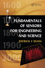 Fundamentals of Sensors for Engineering and Science | Patrick F. Dunn |