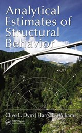 Analytical Estimates for Structural Behavior | Dym, Clive L. ; Williams, Harry E. |