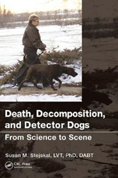 Death, Decomposition, and Detector Dogs