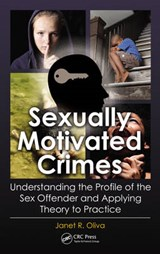 Sexually Motivated Crimes | Janet R. (janet R. Oliva Consulting, Inc., Hiawassee, Georgia, Usa) Oliva |