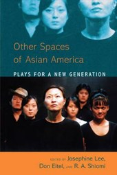 Asian America Plays for a New Generation