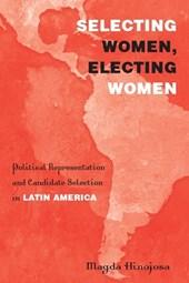 Selecting Women, Electing Women