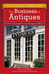 The Business of Antiques | Wayne Jordan |