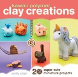 Kawaii Polymer Clay Creations | Emily Chen |