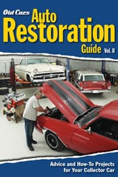 Old Cars Auto Restoration Guide, Vol. II | Old Cars Weekly Editors |