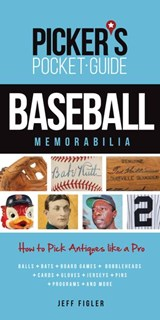Picker's Pocket Guide - Baseball Memorabilia | Jeff Figler |