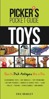 Picker's Pocket Guide - Toys | Eric Bradley |