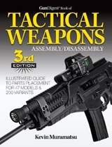 Gun Digest Book of Tactical Weapons Assembly/Disassembly | Kevin Muramatsu |