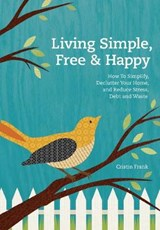 Living Simple, Free & Happy | Cristin Frank |