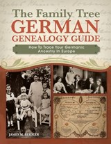 The Family Tree German Genealogy Guide | James Beidler |