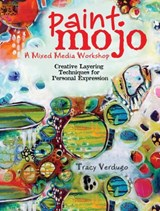 Paint Mojo - A Mixed-Media Workshop | Tracy Verdugo |