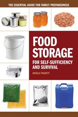 Food Storage for Self-Sufficiency and Survival | Angela Paskett |