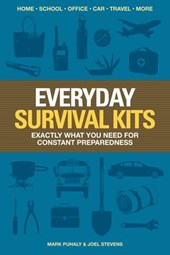 Everyday Survival Kits | Mark Puhaly ; Joel Stevens |