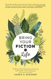Bring Your Fiction to Life | Karen S. Wiesner |