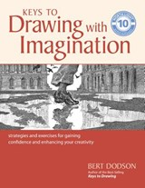 Keys to Drawing With Imagination | Bert Dodson |