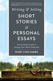 Writing & Selling Short Stories & Personal Essays | Windy Harris |