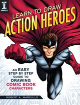 Learn to Draw Action Heroes | Robert Marzullo |