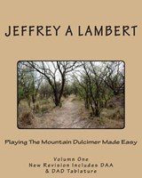Playing the Mountain Dulcimer Made Easy | Jeffrey a. Lambert |