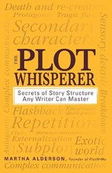 The Plot Whisperer | Martha Alderson |