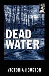 Dead Water | Victoria Houston |