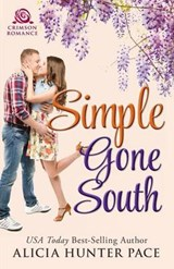 Simple Gone South | Alicia Hunter Pace |