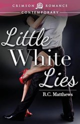 Little White Lies | R. C. Matthews |