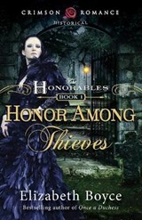 Honor Among Thieves | Elizabeth Boyce |