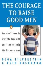 Courage to Raise Good Men