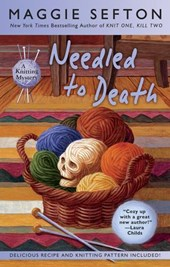 Needled to Death | Maggie Sefton |