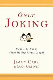 Only Joking