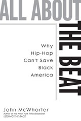 All about the Beat | John McWhorter |