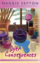 Dyer Consequences | Maggie Sefton |