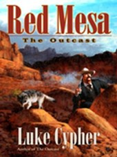 Outcast: Red Mesa