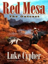 Outcast: Red Mesa | Luke Cypher |