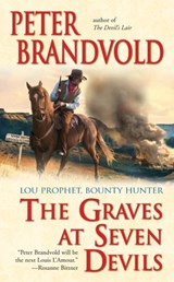 Graves at Seven Devils | Peter Brandvold |