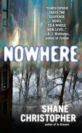 Nowhere | Shane Christopher |