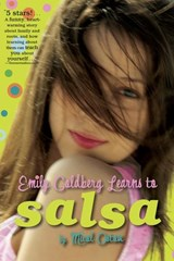 Emily Goldberg Learns to Salsa | Micol Ostow |