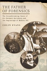 Father of Forensics | Colin Evans |
