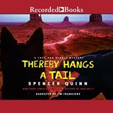 Thereby Hangs a Tail | Spencer Quinn |