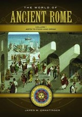 The World of Ancient Rome | James Ermatinger |