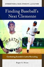 Finding Baseball's Next Clemente