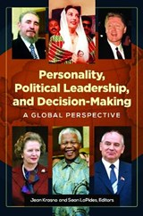 Personality, Political Leadership, and Decision Making | Krasno, Jean ; Lapides, Sean |