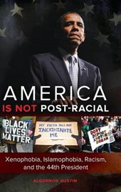 America Is Not Post-Racial