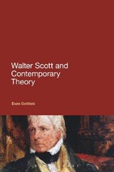 Walter Scott and Contemporary Theory | Evan Gottlieb |